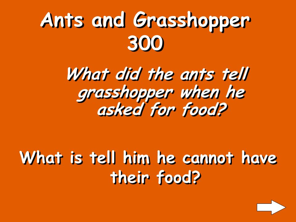 What did grasshopper do when winter came? What is ask the ants for food? Ants and Grasshopper 200
