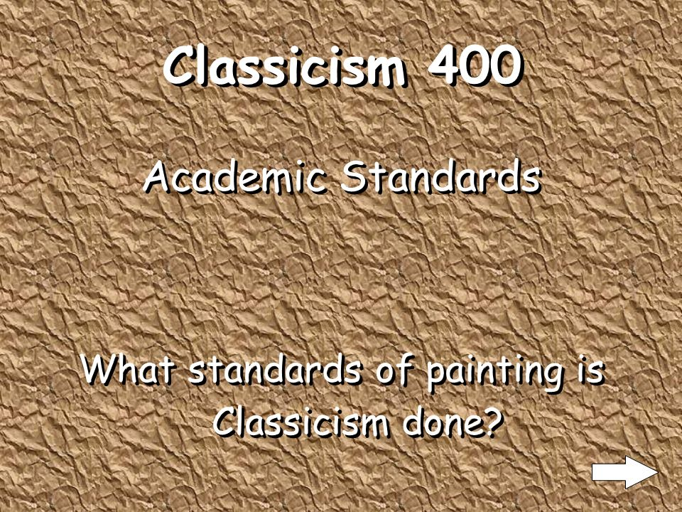 Classicism 300 Western Europeans great popular interest in the region's lost civilizations and exotic cultures What fuelled the rise of Classicism in