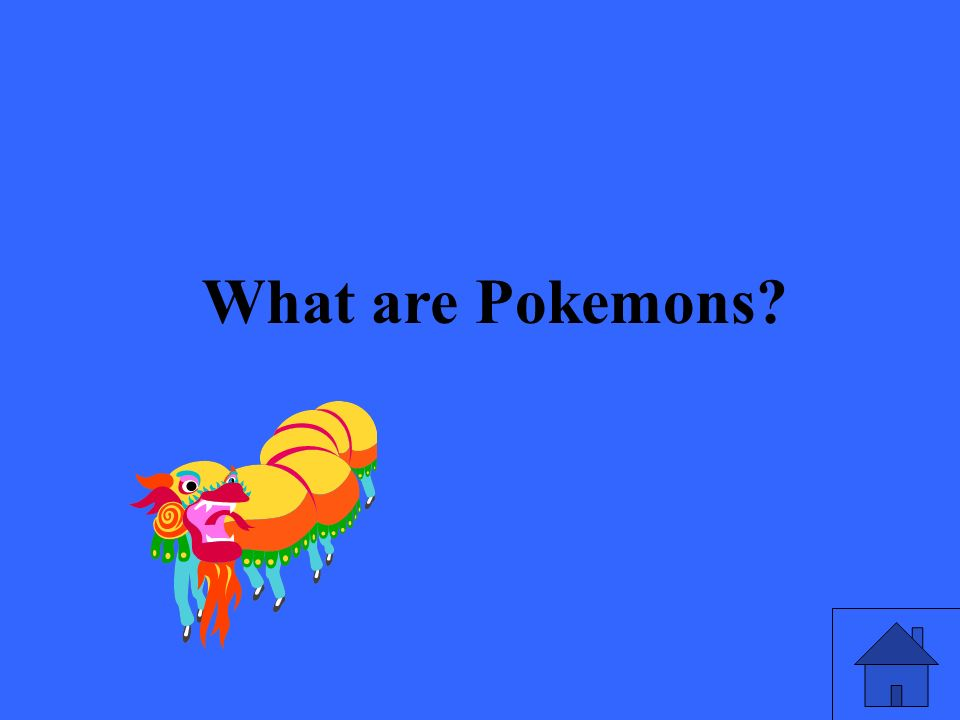 What are Pokemons