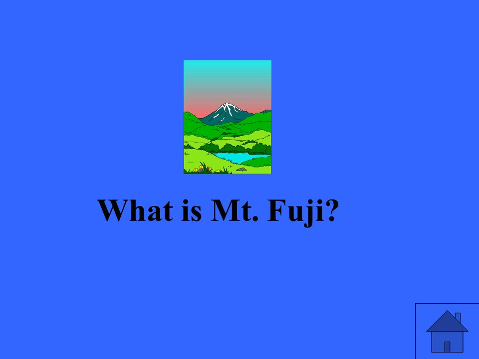 What is Mt. Fuji?