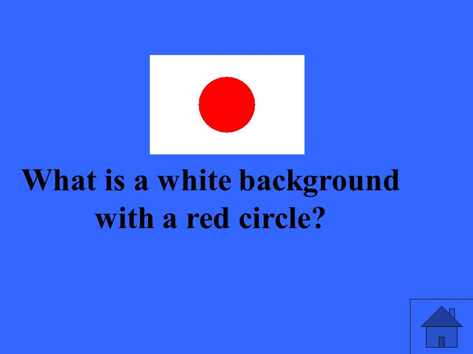 What is a white background with a red circle?