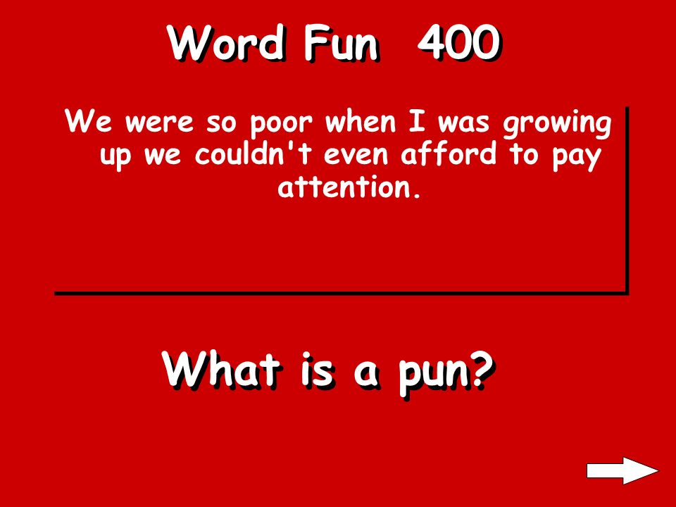 Word Fun 300 Happy vs. Sad; Pretty vs. Ugly. What are Antonyms