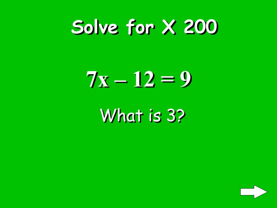 Solve for X 100 2x + 5 = 21 What is 8
