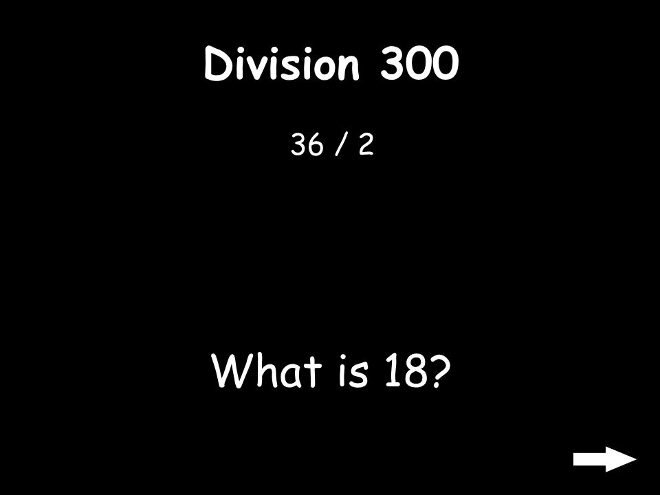 Division 200 25 / 5 What is 5?