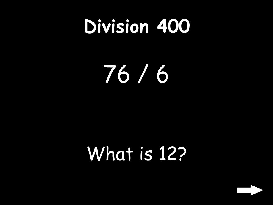 Division 300 36 / 2 What is 18?