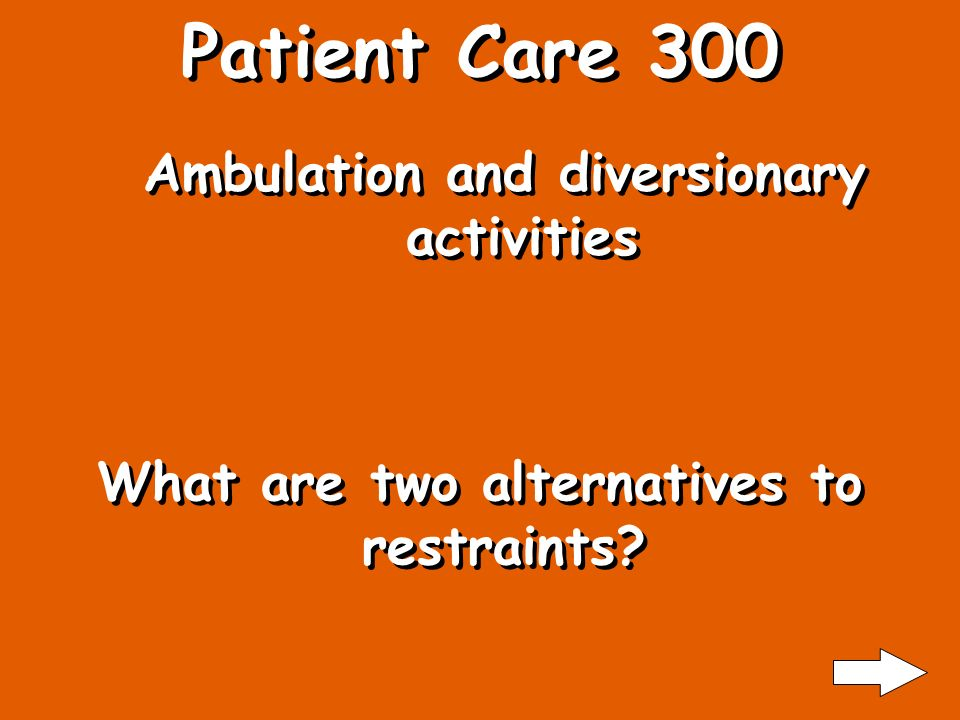 Patient Care 200 Age, medications, illness What are causes of patient falls?