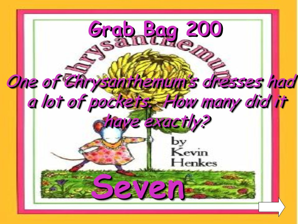 Grab Bag 100 Who is the author of Chrysanthemum Kevin Henkes