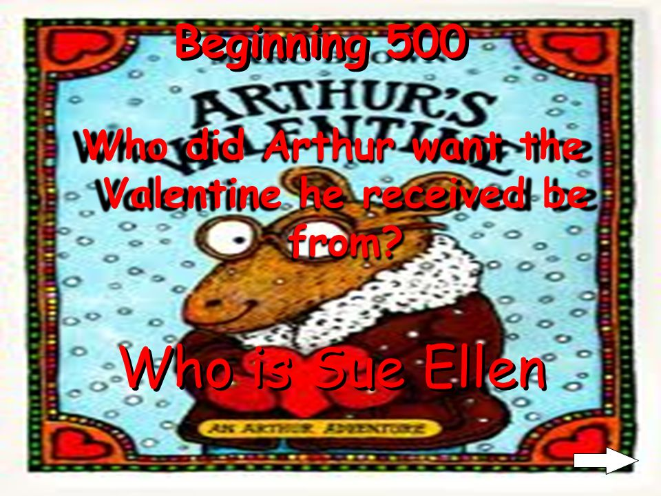 Beginning 400 Who always teases Arthur? Who is Francine