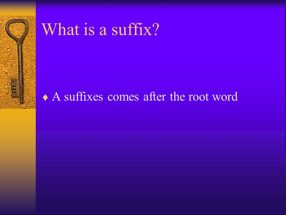 What is a prefix A prefix comes before the root word. Pre means before