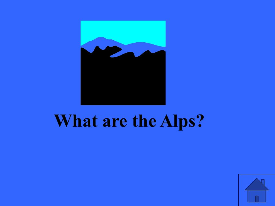 What are the Alps?