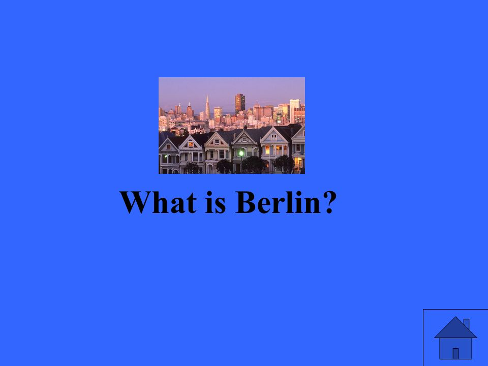 What is Berlin?