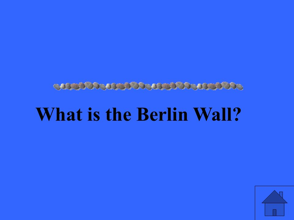 What is the Berlin Wall?