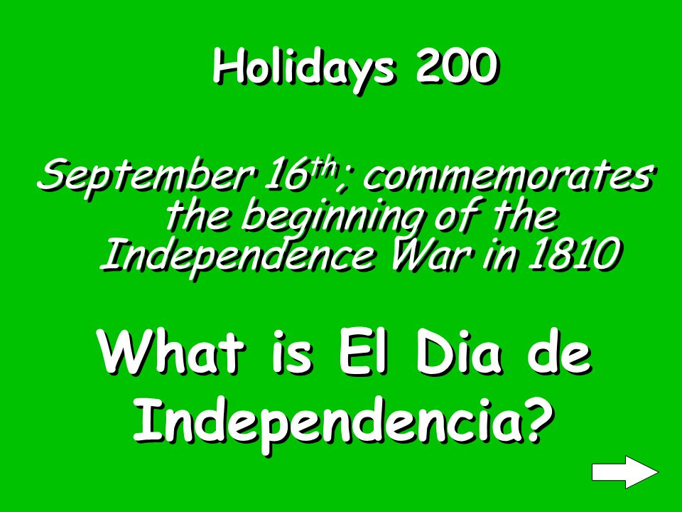 Holidays 100 May 5 th ; commemorates the victory of the Mexican militia over the French army at The Battle Of Puebla in 1862. What is Cinco de Mayo?