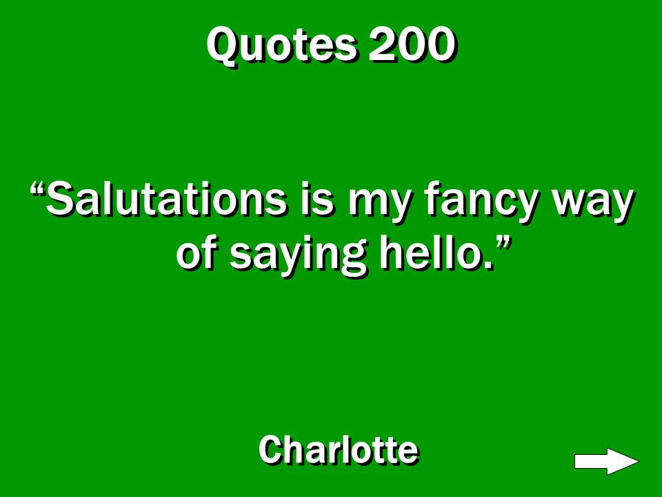 Quotes 100 Charlotte is the best storyteller I have ever heard. Fern