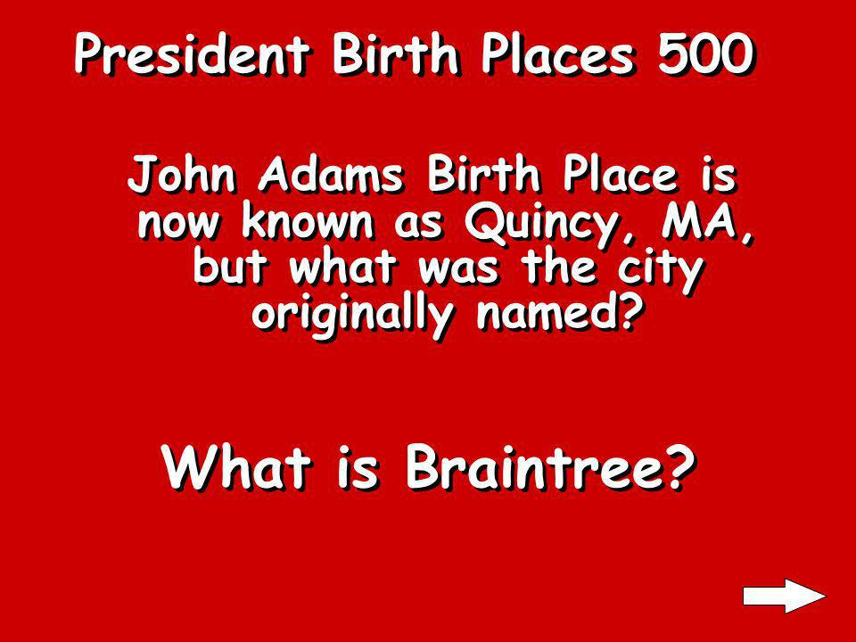 President Birth Places 400 Madison was born where What is Virginia