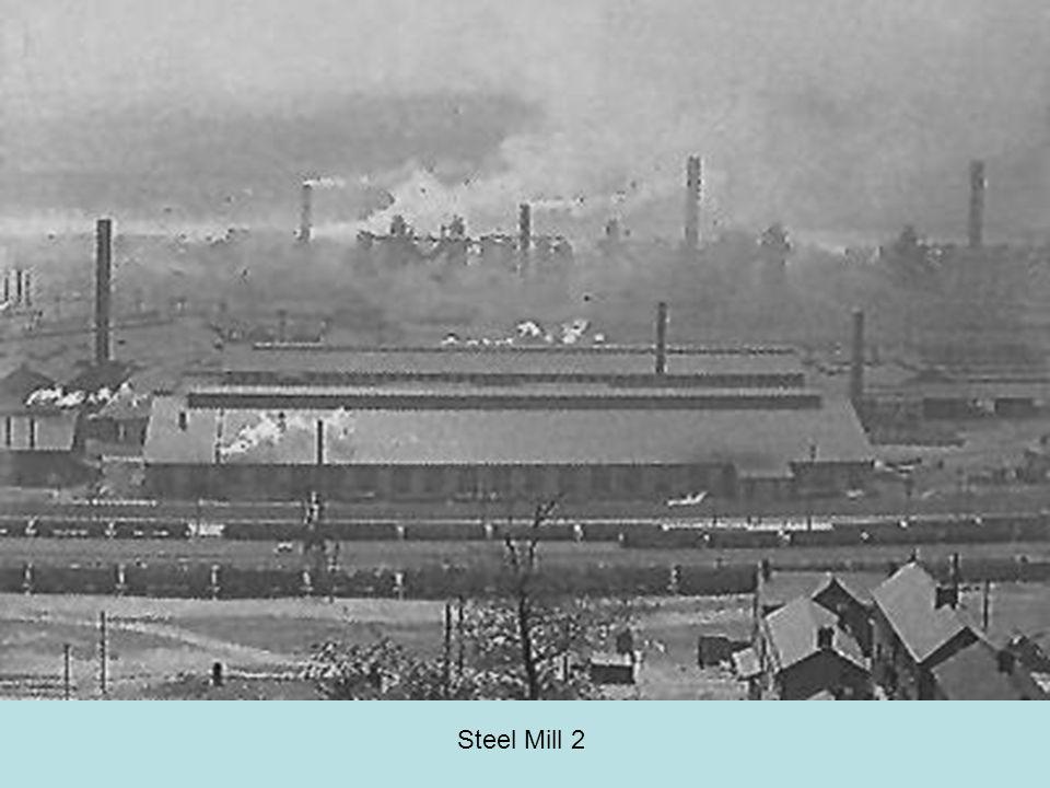 Steel Mill 2