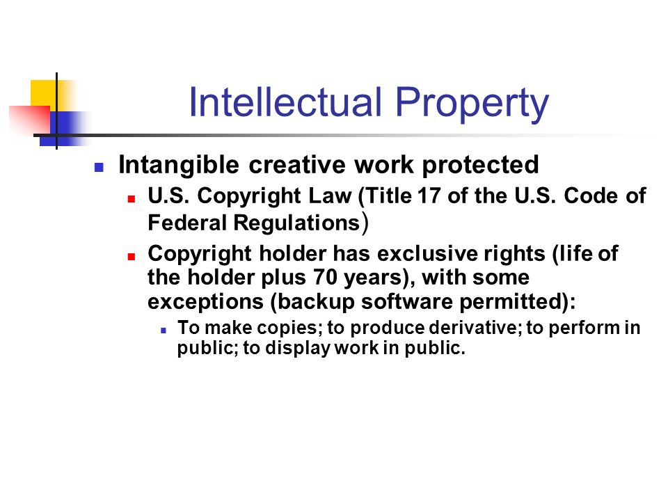 Intellectual Property Intangible creative work protected U.S.