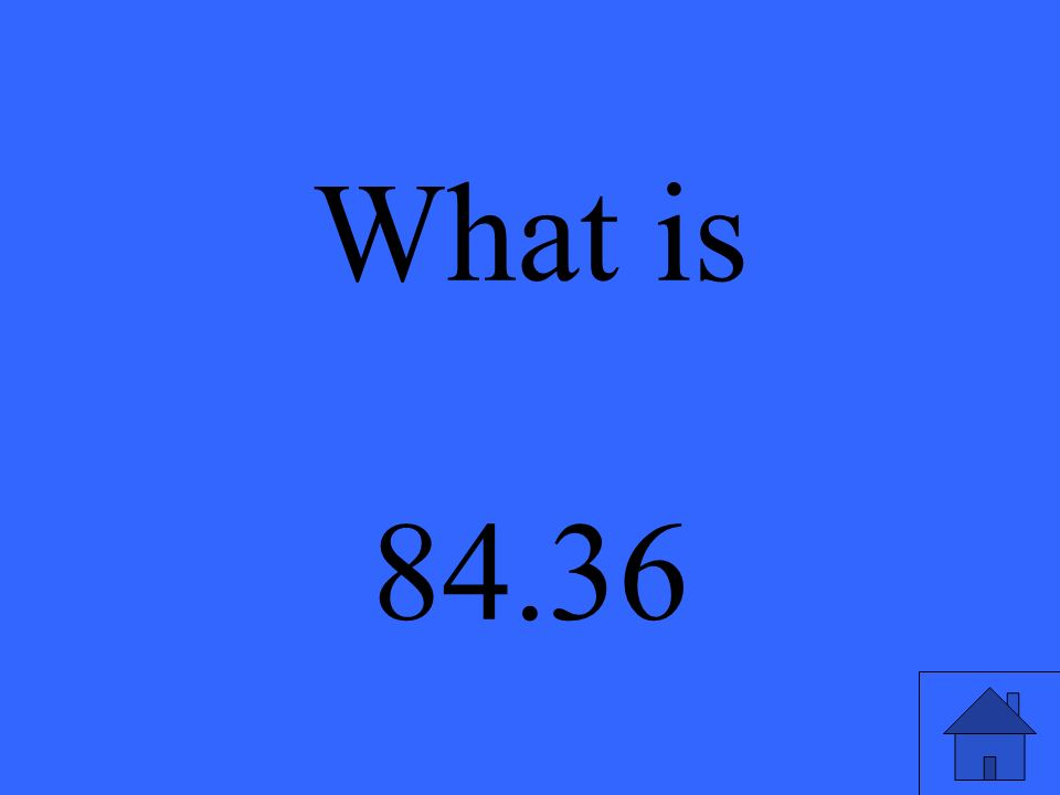 What is 84.36