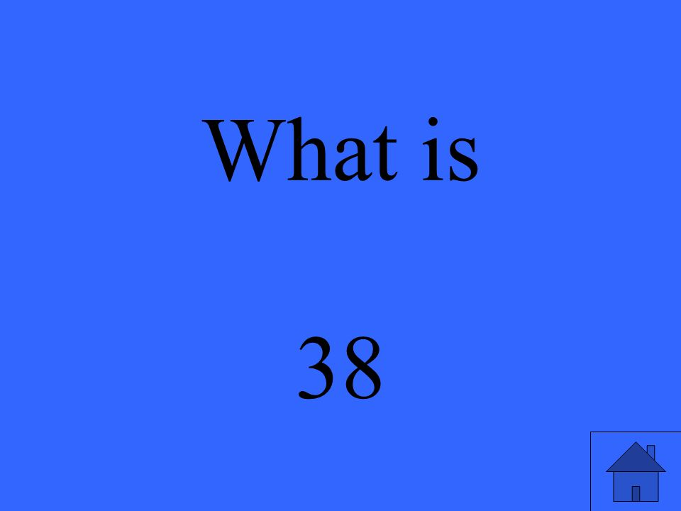 What is 38