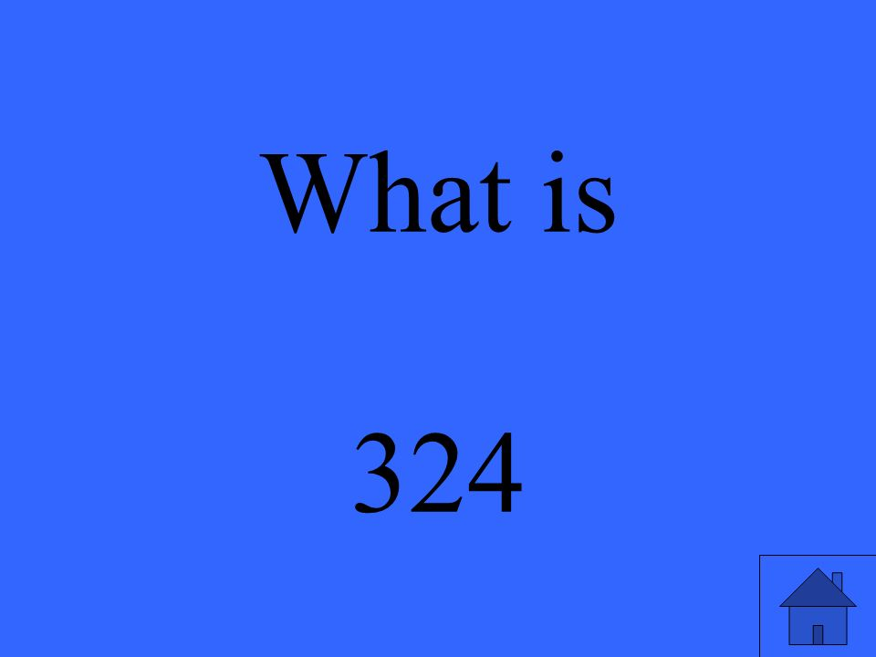 What is 324