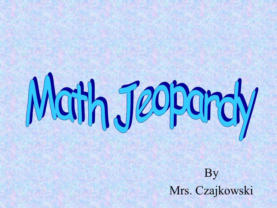 By Mrs. Czajkowski