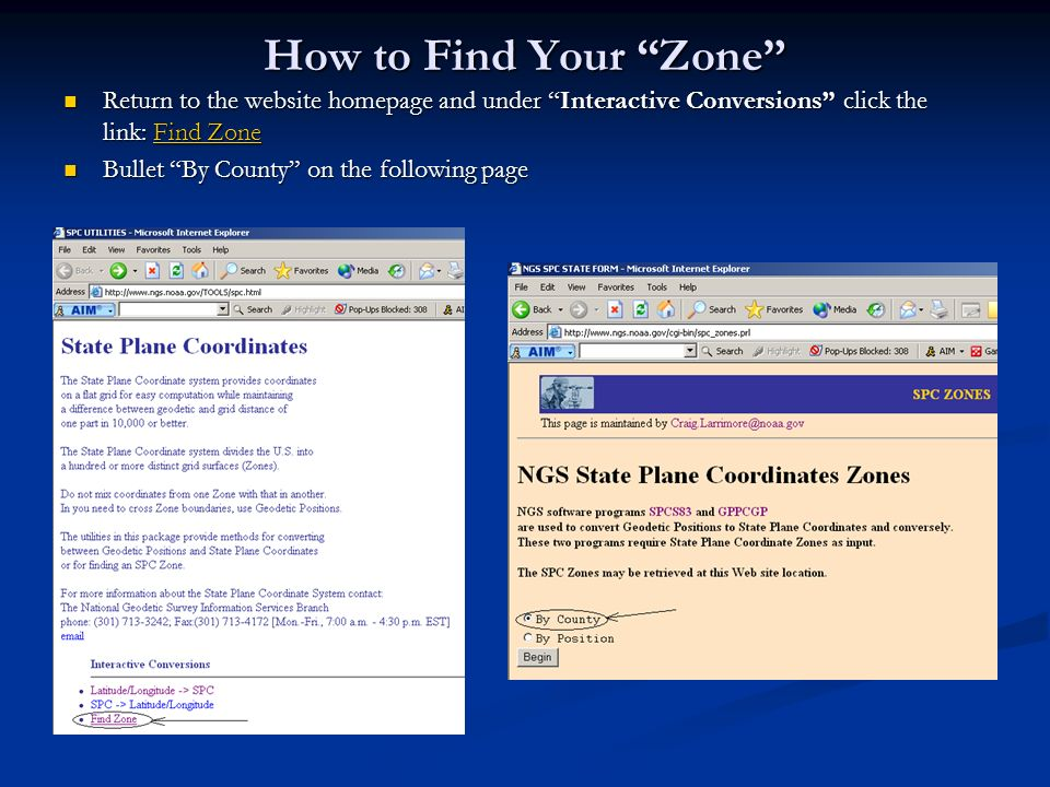 How to Find Your Zone Return to the website homepage and under Interactive Conversions click the link: Find Zone Return to the website homepage and un