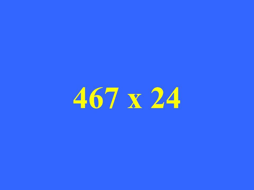 467 x 24