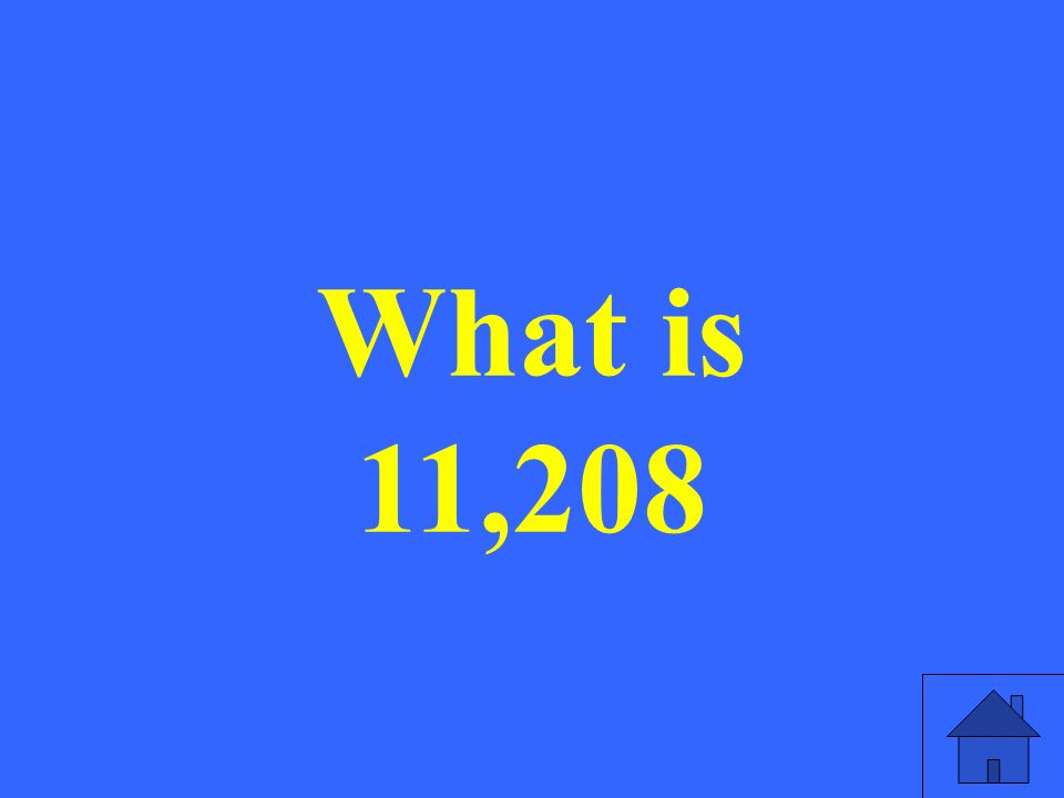 What is 11,208