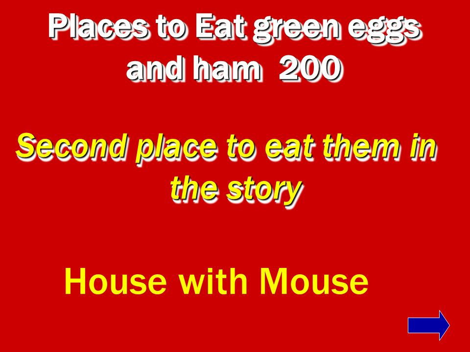 Places to Eat green eggs and ham 100 First two places Here or there