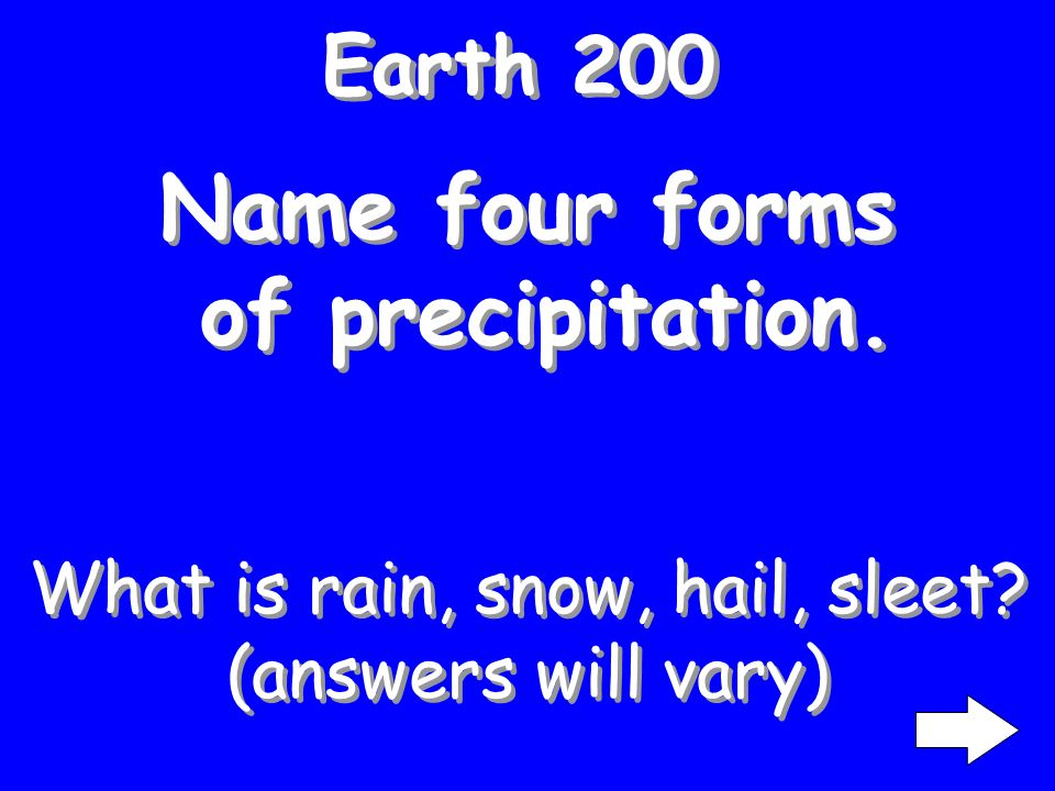 Earth 100 The weight of the atmosphere at the Earths surface. What is air pressure