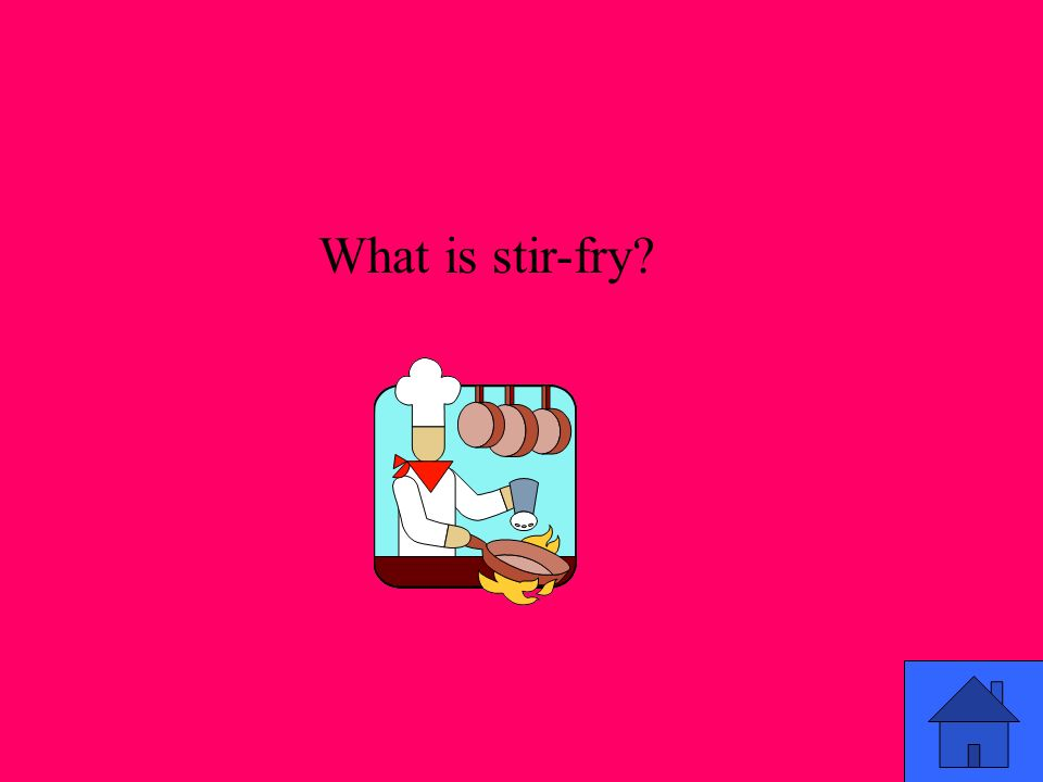 What is stir-fry?