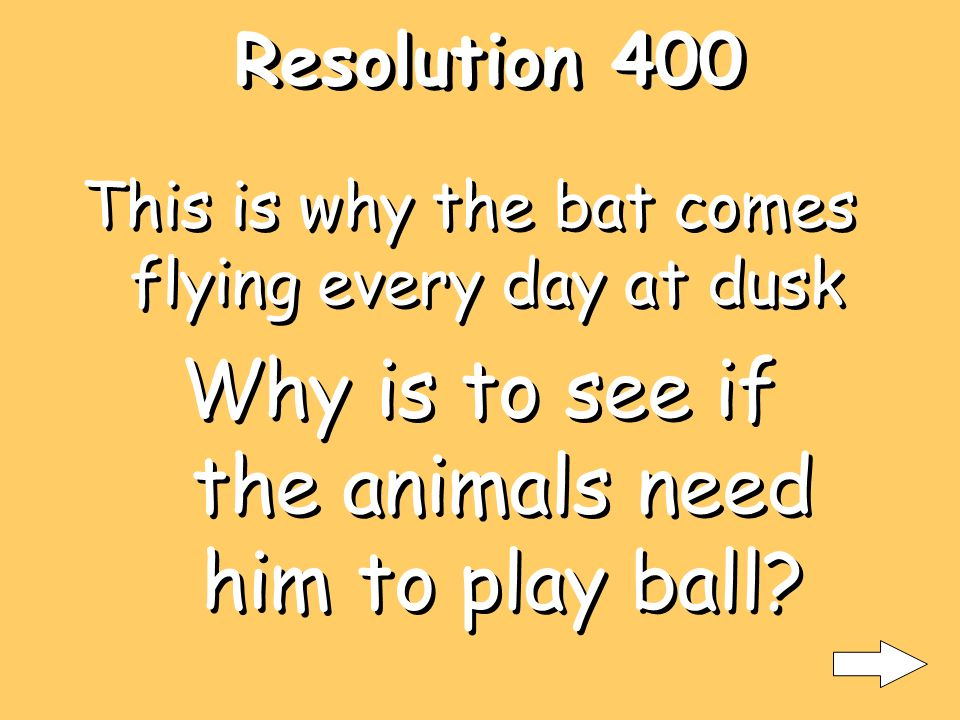Resolution 300 This is one of the bats advantages What is he doesnt need light to find his way