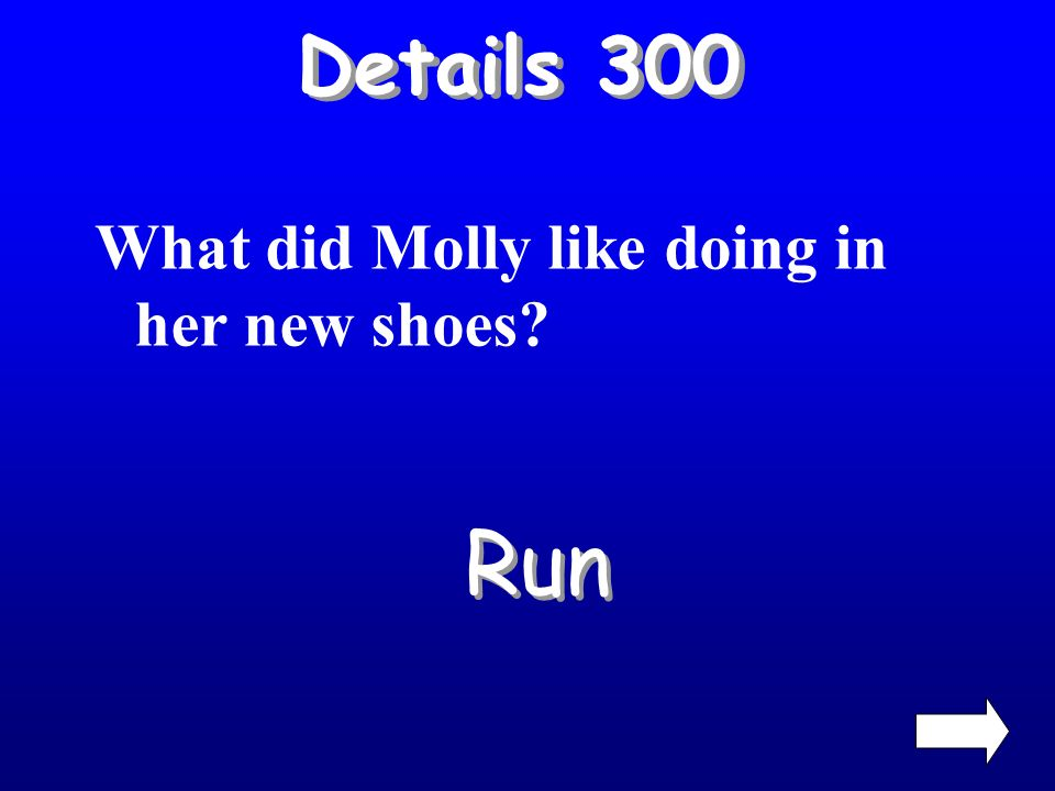 Details 200 What color were Mollys shoes? Red