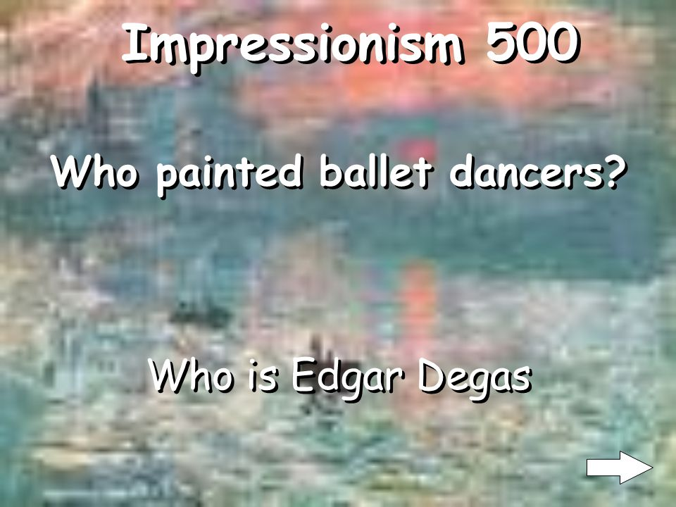 Impressionism 400 What is landscapes What subject matter is most done in impressionism