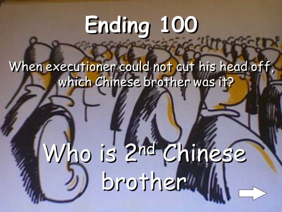 Middle 500 What did the 1 st Chinese brother ask the judge.