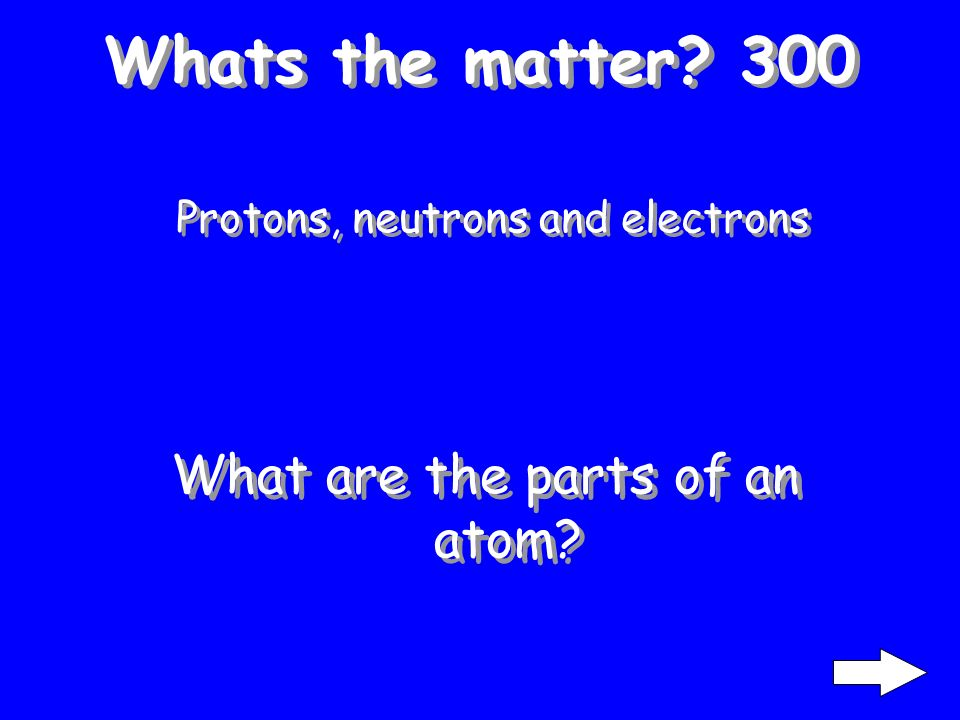 Whats the matter 200 Solid, liquid, gas and plasma What are the states of matter