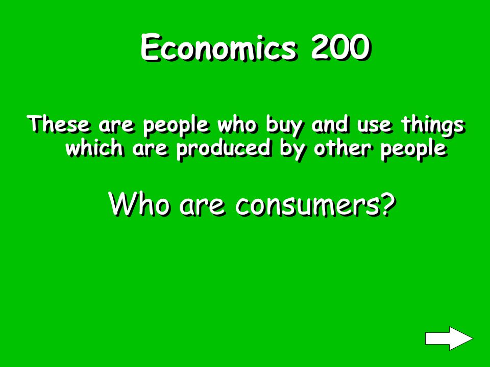 Economics 100 Resources which can be found in nature are called these. What are Natural resources