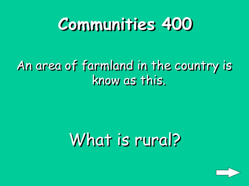Communities 300 An urban area is the downtown of one of these. What is a city