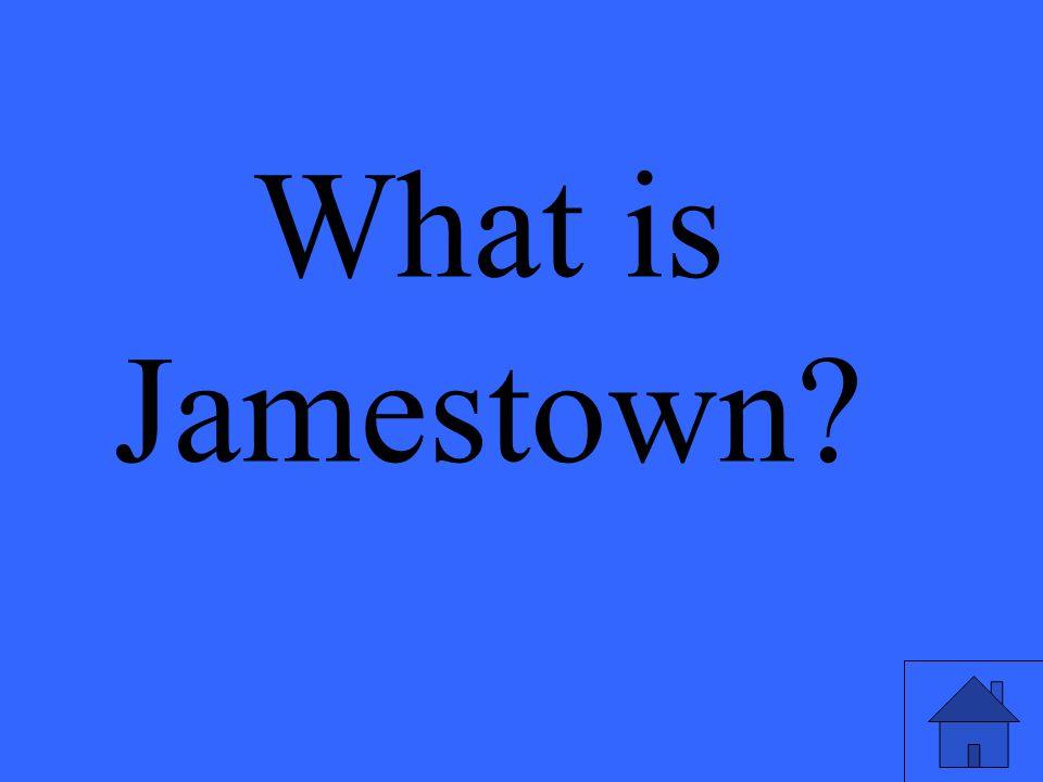 What is Jamestown?