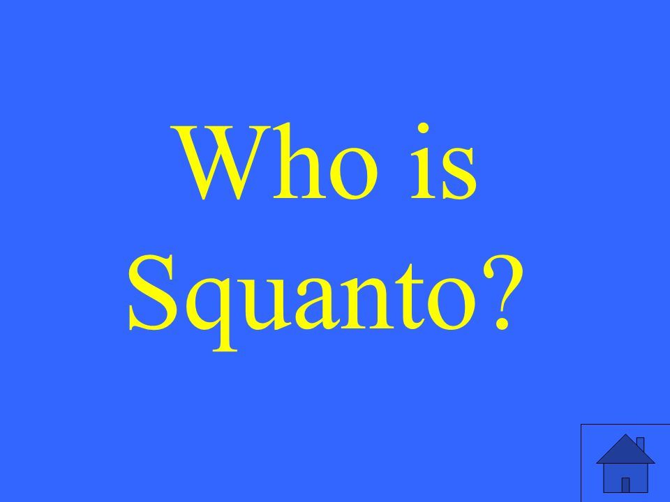 Who is Squanto?