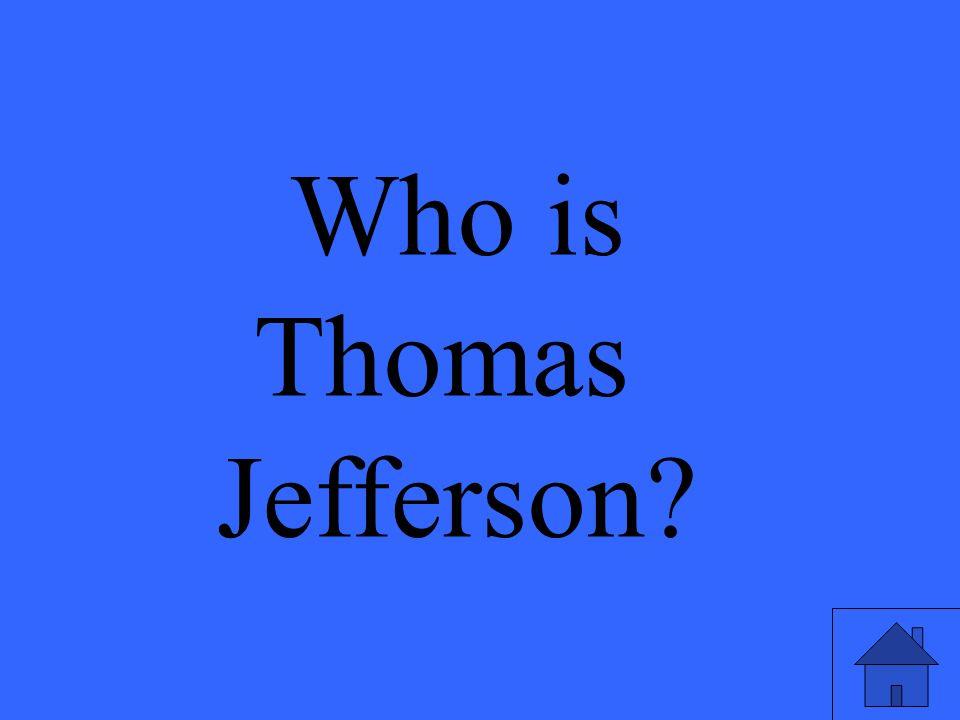 Who is Thomas Jefferson?