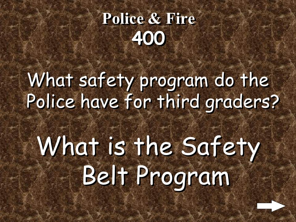 Police & Fire 300 What safety program does the police department have for preschoolers.