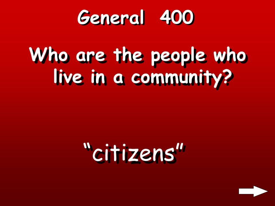 General 300 What do citizens do to choose their leaders Vote