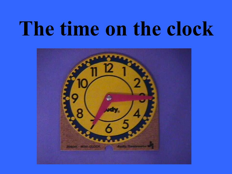 The time on the clock