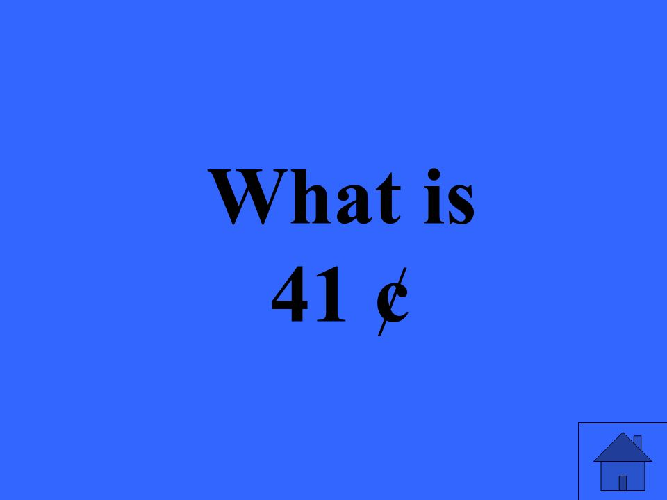 What is 41 ¢