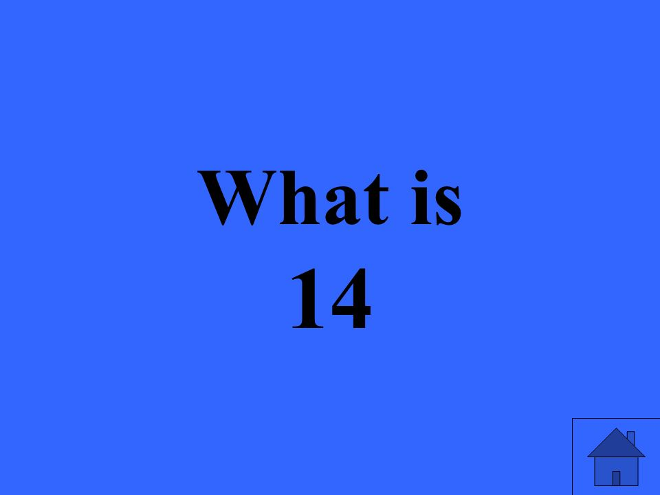 What is 14
