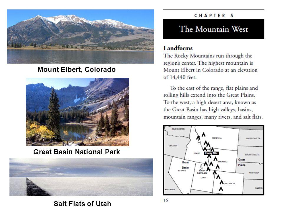 Mount Elbert, Colorado Great Basin National Park Salt Flats of Utah