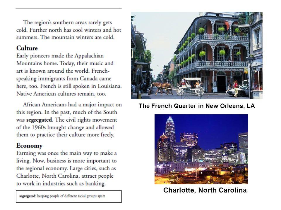 The French Quarter in New Orleans, LA Charlotte, North Carolina