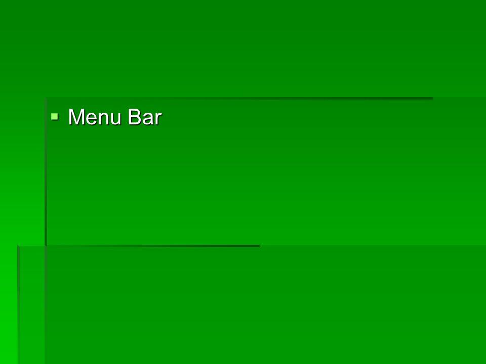 Menu Bar Menu Bar