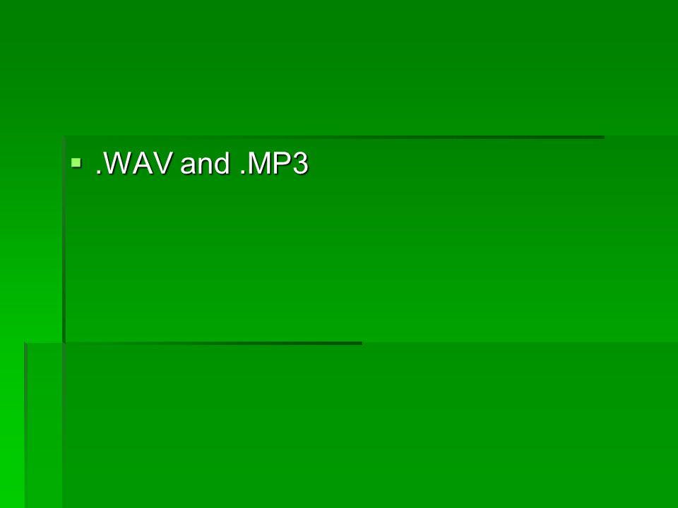 .WAV and.MP3.WAV and.MP3